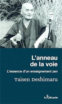 L'anneau de la voie : l'essence d'un enseignement zen