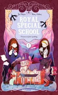 Royal special school. Volume 1, Frissons et plum-pudding