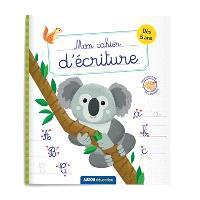 Mon cahier d'écriture : animaux du monde : dès 5 ans