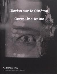 Ecrits sur le cinéma (1919-1937)