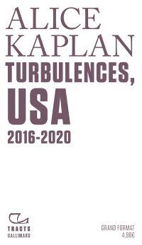 Turbulences, USA : 2016-2020