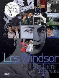 Les Windsor : secrets d'histoire