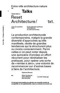Entre ville architecture nature : talks : pratiques d'initialité. Volume 1, Reset architecture : journée d'études, 13 et 14 novembre 2018