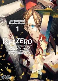 Re:Zero chronicles : la ballade amoureuse de la lame démoniaque. Volume 1
