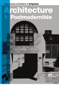 Architecture. Volume 1, Postmodernités