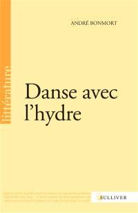 Danse avec l'hydre