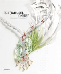 (Sur)naturel Cartier : high jewelry and precious objects