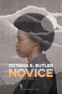 Novice - Octavia E. Butler