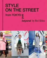 STYLE ON THE STREET FROM TOKYO AND BEYOND /ANGLAIS
