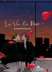 La vie en rose. Volume 1