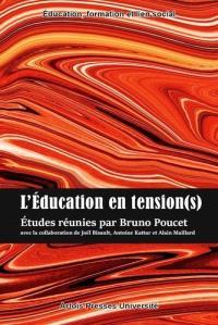 L'éducation en tension(s)