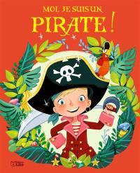 Moi, je suis un pirate !