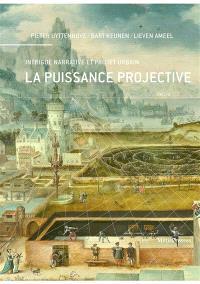 La puissance projective : intrigue narrative et projet urbain
