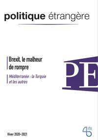 Politique étrangère. n° 4 (2020), Brexit, le malheur de rompre