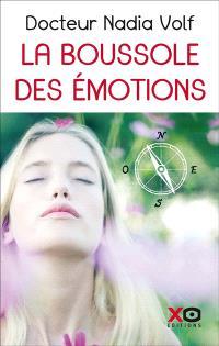 La boussole des émotions : les 9 peines de coeur : comment surmonter les peines émotionnelles en stimulant les points actifs du corps