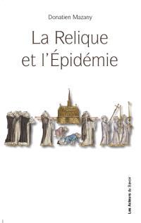 La relique et l'épidémie