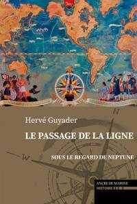 Le passage de la ligne : sous le regard de Neptune