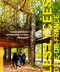 Les lycées d'Ile-de-France : quand l'architecture contemporaine rencontre la pédagogie