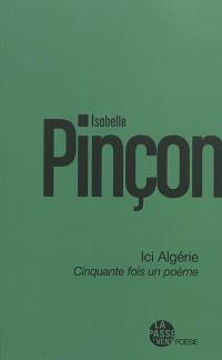 Ici Algérie : cinquante fois un poème