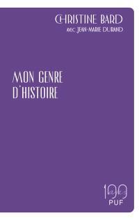 Mon genre d'histoire : avec Jean-Marie Durand