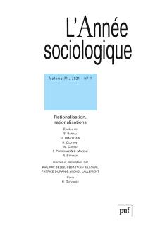 Année sociologique (L'). n° 1 (2021), Rationalisation, rationalisations