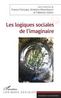 Les logiques sociales de l'imaginaire