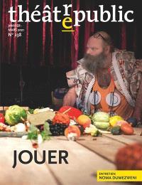 Théâtre-public. n° 238, Jouer