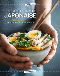 Les recettes d'une Japonaise : faciles à réaliser chez soi