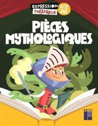 Pièces mythologiques, 8-12 ans