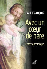 Avec un coeur de père : lettre apostolique