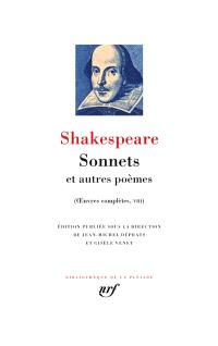 Oeuvres complètes. Volume 8, Sonnets : et autres poèmes