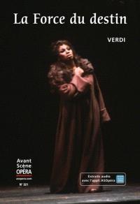 Avant-scène opéra (L'). n° 321, La force du destin