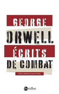 Ecrits de combat; Suivi de Charles Dickens