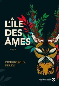 L'île des âmes, Piergiorgio PULIXI