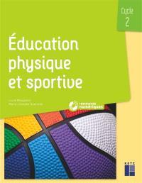 Education physique et sportive : cycle 2