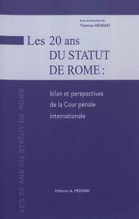 Les 20 ans du Statut de Rome : bilan et perspectives de la Cour pénale internationale