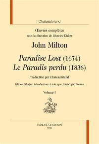 Oeuvres complètes, Paradise lost (1674) = Le paradis perdu (1836)