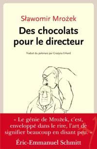 Des chocolats pour le directeur