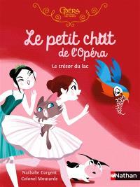 Le petit chat de l'Opéra, Le trésor du lac