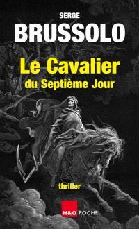 Le cavalier du septième jour : thriller