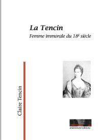 La Tencin : femme immorale du 18e siècle