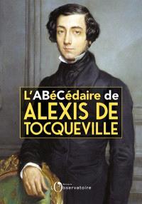 L'abécédaire de Alexis de Tocqueville