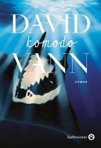 Komodo, David VANN