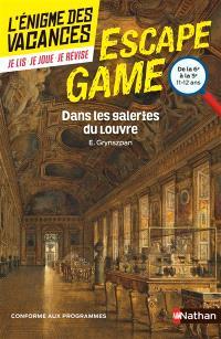 Dans les galeries du Louvre : de la 6e à la 5e, 11-12 ans : conforme aux programmes