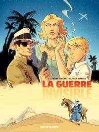 La guerre invisible. Volume 1, L'agence