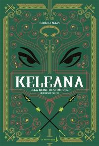 Keleana, Volume 4, La reine des ombres. Volume 2