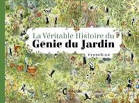 La véritable histoire du génie du jardin