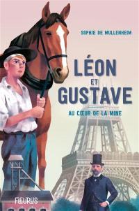 Léon et Gustave : au coeur de la mine