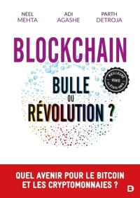 Blockchain : bulle ou révolution ?