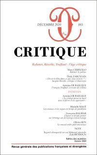 Critique. n° 883, Rohmer, Rivette, Truffaut : l'âge critique